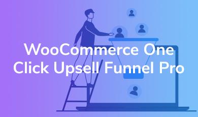 WooCommerce One Click Upsell Pro