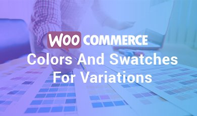WooCommerce-Colors-and-Swatches-for-Variations-image