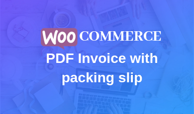 woocommerce pdf invoice with packing slip