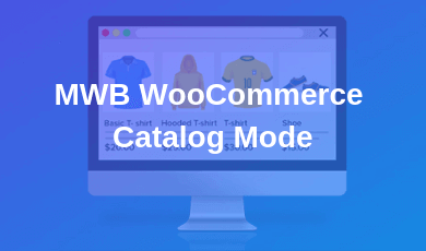 MWB WooCommerce Catalog Mode