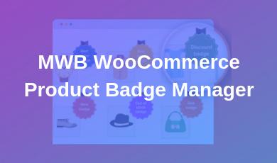 MWB WooCommerce Product Badge Manager