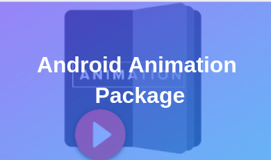 Android Animation Package