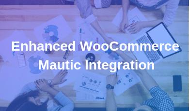 Enhanced WooCommerce Mautic Integration