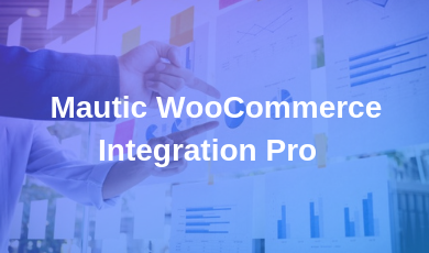Mautic WooCommerce Integration Pro