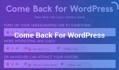 Come-Back-For-WordPress