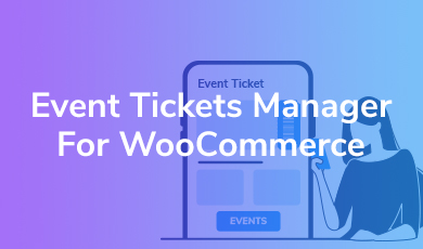 event ticket manager for woocommerce