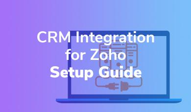 crm integration for zoho setup guide